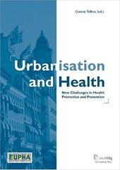 Urbanisation and Health: New Challenges in Health Promotion and Prevention - Tellnes, Gunnar