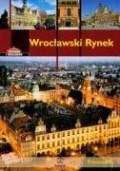 Eysymontt, Rafal;Krzywka, Lukasz: Wroclawski Rynek Przewodnik wersja polska