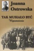 Tak musialo byc