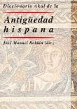 Diccionario Akal de la Antigüedad hispana
