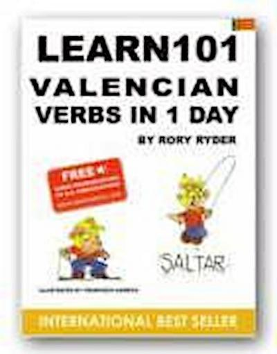 Learn 101 Velencian Verbs in 1 Day - Rory Ryder