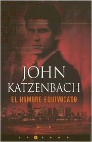 El hombre equivocado (The Wrong Man) - John Katzenbach