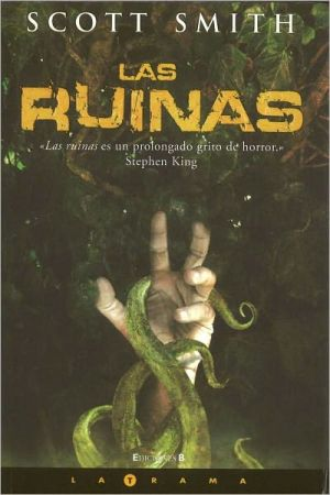 Las ruinas - Scott Smith, Jaume Subira Ciurana (Translator)