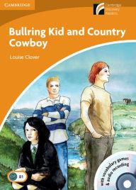 Bullring Kid and Country Cowboy Level 4 Intermediate Book with CD-ROM and Audio CD Pack (2) - Louise Clover
