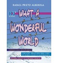 What a wonderful world - Rafael Prieto Alberola