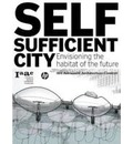 Self-sufficient City - Vicente Guallart