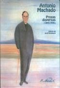Prosas dispersas (1893-1936) - Machado, Antonio