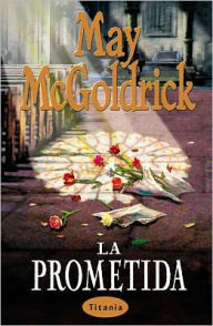 La Prometida (The Intended) - Mary McGoldrick