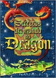 Secretos del mundo del dragon - Dominic Guard, Leo Hartas (Illustrator)