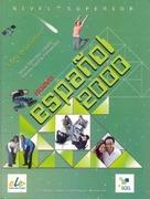Lobato, Jesus Sanchez;Fernandez, Nieves Garcia: Nuevo Espanol 2000 Superior Student Book