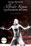 Alfredo Kraus: Una concepcion del canto / A Conception of Singing (Spanish Edition)