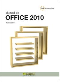 Manual de Office 2010 - MEDIAactive
