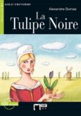 La Tulipe Noire (incluye Cd) (16e Ed.) - Vicens-vives