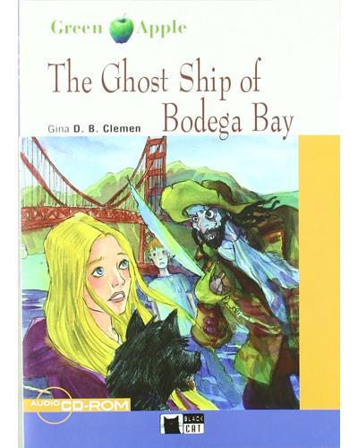 The Ghost Ship Of Bodega Bay (Libro + CD)
