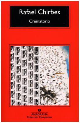 Crematorio. Krematorium, spanische Ausgabe - Chirbes, Rafael