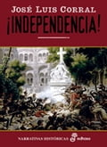 !Independecia! - José Luis Corral