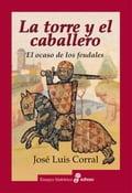 La torre y el caballero - José Luis Corral