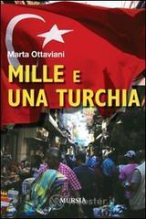 Mille e una Turchia - Ottaviani Marta