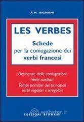 Les verbes. Schede per coniugazione verbi francesi. Ediz. italiana e francese - Bignami A. M.