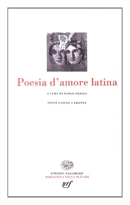 Poesia latina d'amore - Fedeli P. (cur.)