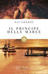 Il principe delle maree - Conroy Pat