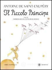 Il Piccolo Principe. Con audiolibro. CD Audio - Saint-Exupéry Antoine de