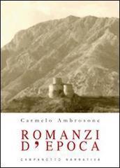 Romanzi d'epoca - Ambrosone Carmelo