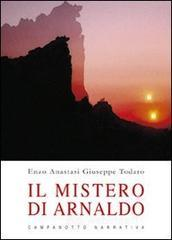 Il mistero di Arnaldo - Anastasi Enzo