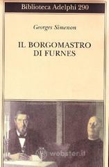 Il borgomastro di Furnes - Simenon Georges