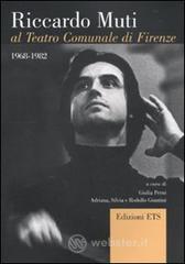 Riccardo Muti al Teatro Comunale di Firenze (1968-1982)