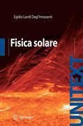 Egidio, Landi Degl´Innocenti: Fisica Solare