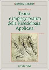 Teoria e impiego pratico della kinesiologia applicata - Dujany Ruggero