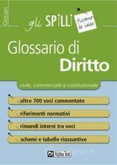 Glossario di diritto - Bellotti Cesarina M.