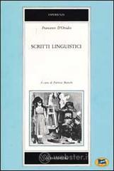 Scritti linguistici - D'Ovidio Francesco