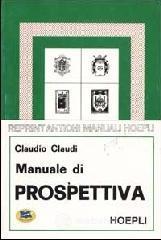Manuale di prospettiva - Claudi Claudio