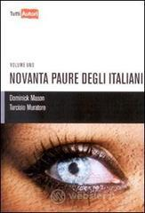 Novanta paure degli italiani - Muratore Tarcisio