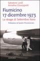 Fiumicino 17 dicembre 1973. La strage di settembre nero