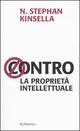 Contro la proprietà intellettuale