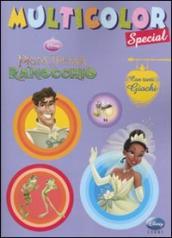La principessa e il ranocchio. Multicolor special