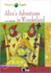 Alice's adventures in wonderland. Con CD-ROM