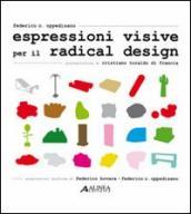 Espressioni visive per il radical design