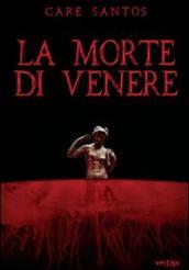 Morte di Venere (La)