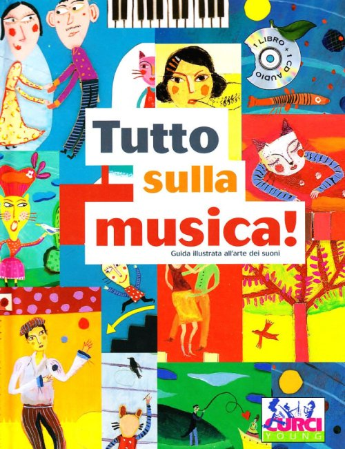 Tutto sulla musica. Ediz. illustrata. Con CD Audio - Rosenfeld Micha