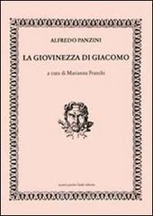 La giovinezza di Giacomo - Panzini Alfredo