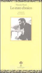 Lo stato ebraico - Herzl Theodor