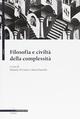 Filosofia e civiltà della complessità