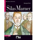 Silas Marner Reading and Training Step 6 - George Eliot