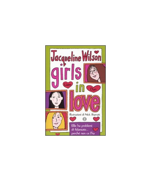 Girls in love. Tre ragazze tre. Vol. 1 - Wilson Jacqueline