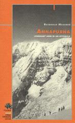 Annapurna. Cinquant'anni di un ottomila - Messner Reinhold