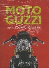 Moto Guzzi. Una storia italiana - Pasi Alessandro